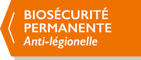 DÉSINFECTION PERMANENTE anti-légionelle